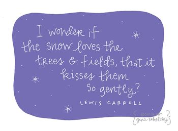 Lewis carroll quote by gina sekelsky at lettergirl